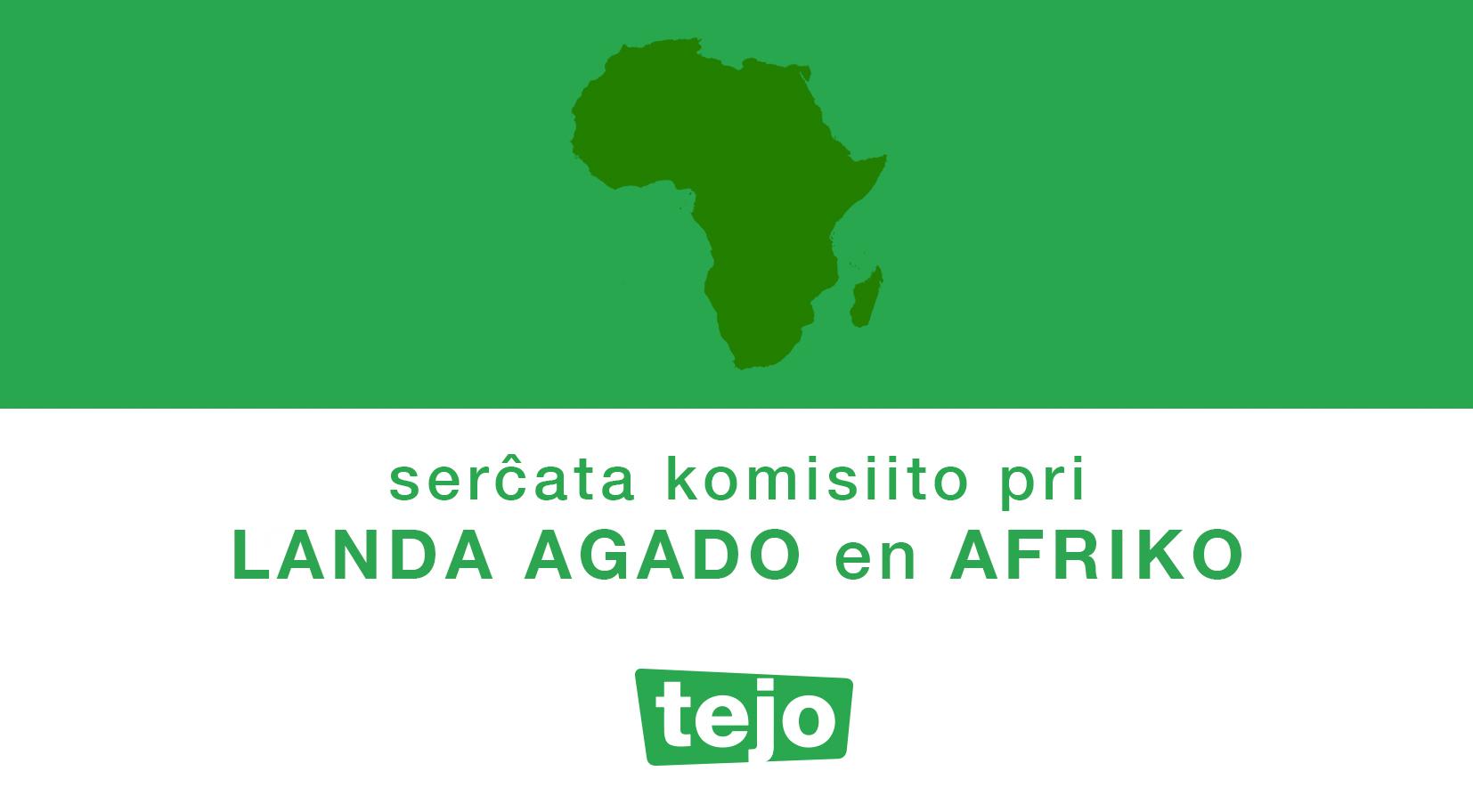 Serĉata komisiito pri Landa Agado en Afriko